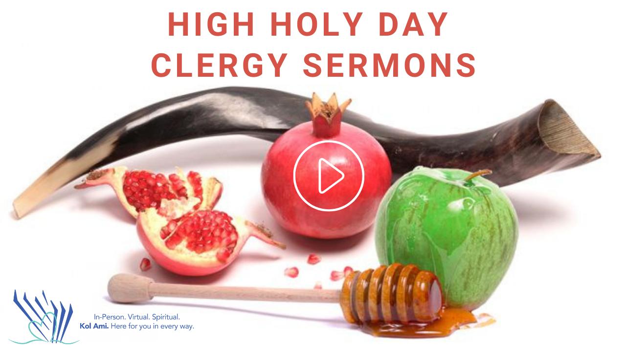 Congregation Kol Ami High Holy Day Clergy Sermons