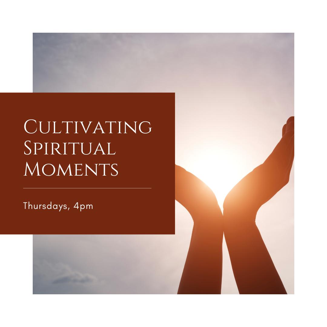 Registration - Cultivating Spiritual Moments