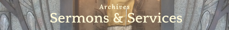 Sermon & Services Archives
